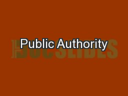 Public Authority PowerPoint PPT Presentation