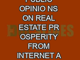 MINING PUBLIC OPINIO NS ON REAL ESTATE PR OSPERITY FROM INTERNET A BEI JING STUD PDF document - DocSlides