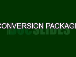 CONVERSION PACKAGE