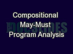 Compositional May-Must Program Analysis