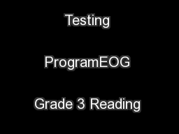 North Carolina Testing ProgramEOG Grade 3 Reading Sample Items ...