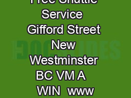 Free Shuttle Service  Gifford Street New Westminster BC VM A   WIN  www
