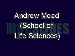 Andrew Mead (School of Life Sciences)