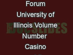 Institute of Government and Public Affairs Policy Forum University of Illinois Volume  Number   Casino gambling causes crime By Earl L