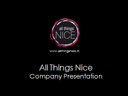 All Things Nice PowerPoint PPT Presentation