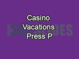 Casino Vacations Press P