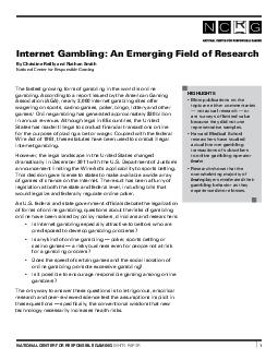 NATIO AL CE TER FOR ESPO SIBLE GAMI NG WHITE PA ER The fastest growing form of gambling in the world is online gambling