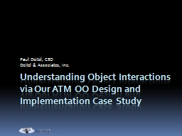 Understanding Object Interactions via Our ATM OO Design and