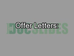 Offer Letters: PowerPoint PPT Presentation
