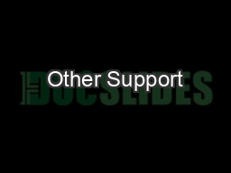 Other Support