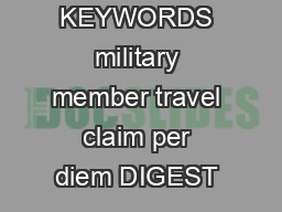 KEYWORDS military member travel claim per diem DIGEST  PowerPoint PPT Presentation