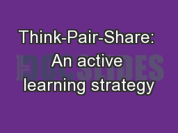 Think-Pair-Share: An active learning strategy