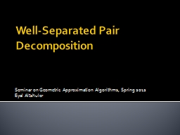 Well-Separated Pair Decomposition
