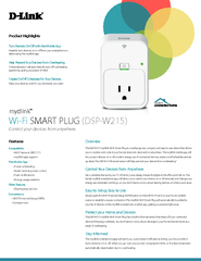 The DSP-W215 mydlink Wi-Fi Smart Plug is a multi-purpose, compact, and