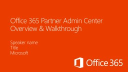 Office 365 Partner Admin Center