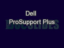 Dell ProSupport Plus