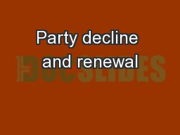 Party decline and renewal