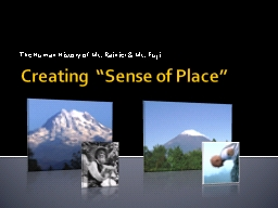 "Creating  ""Sense of Place"" PowerPoint PPT Presentation"