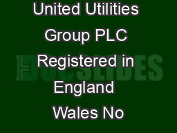 United Utilities Group PLC Registered in England  Wales No