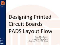 Designing Printed Circuit Boards – PowerPoint PPT Presentation