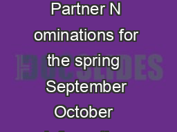 Academic Calendar Spring semester   October  at the latest Deadline for Partner N ominations for the spring  September October  Information documents will be sent to spring exchange students  Novembe PowerPoint PPT Presentation