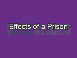 Effects of a Prison PowerPoint PPT Presentation