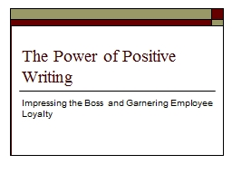 The Power of Positive Writing PowerPoint PPT Presentation