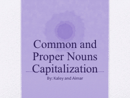 Common and Proper Nouns Capitalization