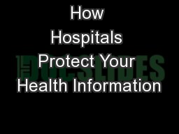 How Hospitals Protect Your Health Information