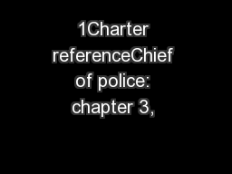 1Charter referenceChief of police: chapter 3,