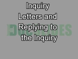 Inquiry Letters and Replying to the Inquiry