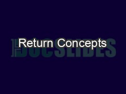 Return Concepts PowerPoint PPT Presentation