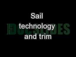 Sail technology and trim