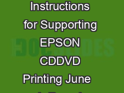 EPSON Instructions for Supporting EPSON CDDVD Printing June   brPage b