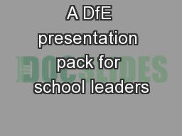 A DfE presentation pack for school leaders