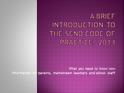 A Brief Introduction to the SEND Code of Practice, 2014