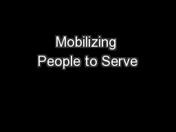 Mobilizing People to Serve