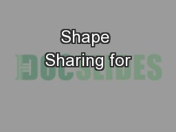 Shape Sharing for