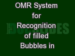 GUI Based OMR System for Recognition of filled Bubbles in