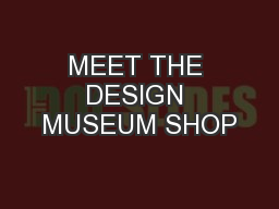 MEET THE DESIGN MUSEUM SHOP