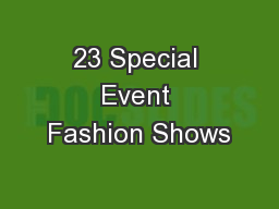 23 Special Event Fashion Shows