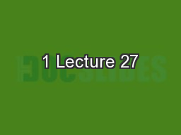 1 Lecture 27
