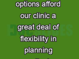 These different treatment planning options afford our clinic a great deal of flexibility in planning patient treatments using arc delivery