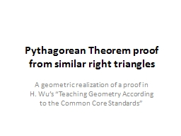 Pythagorean Theorem proof from similar right triangles