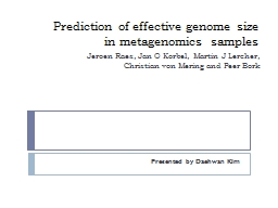 Prediction of effective genome size in metagenomics samples PowerPoint PPT Presentation