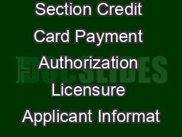 Licensure Section Credit Card Payment Authorization Licensure Applicant Informat
