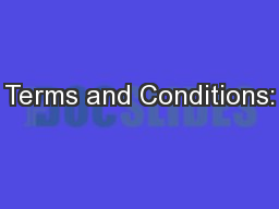 Terms and Conditions: