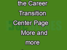 Property of the Career Transition Center Page     More and more employers are re