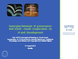 Synergies between IP governance and South –South Cooperat