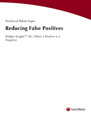Technical White PaperReducing False PositivesBridger Insight™ XG: